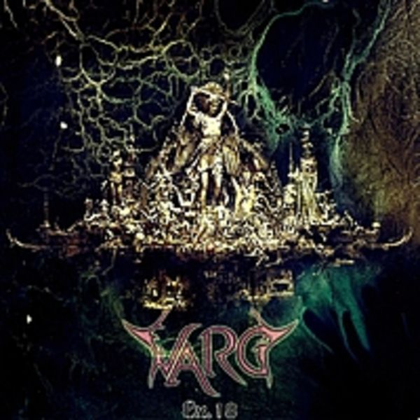 V.A-R.G - Ex.18 (Death/Black Metal Trilogy)