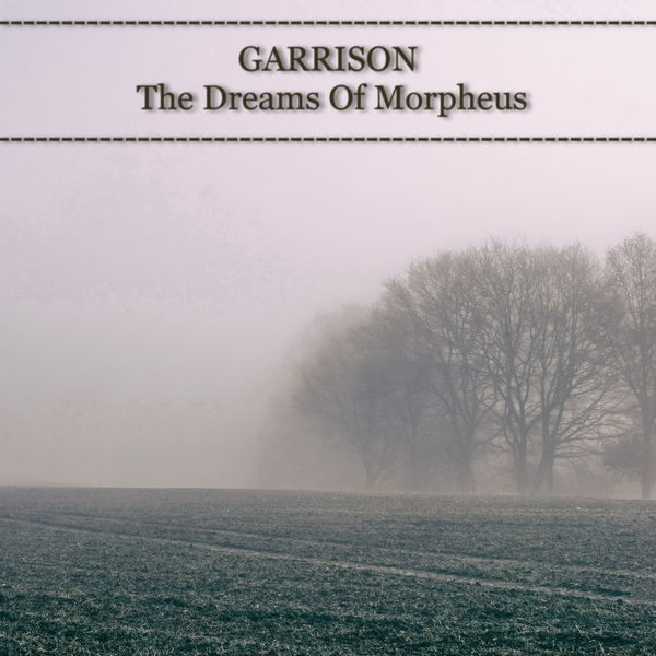 GARRISON -The dreams of Morpheus